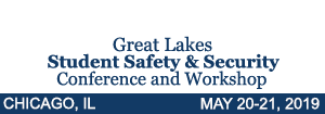 Great Lakes Student Safety & Security Conference & Workshop, Chicago