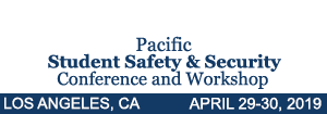 Pacific Student Safety & Security Conference & Workshop, Los Angeles, April 29-30, 2019